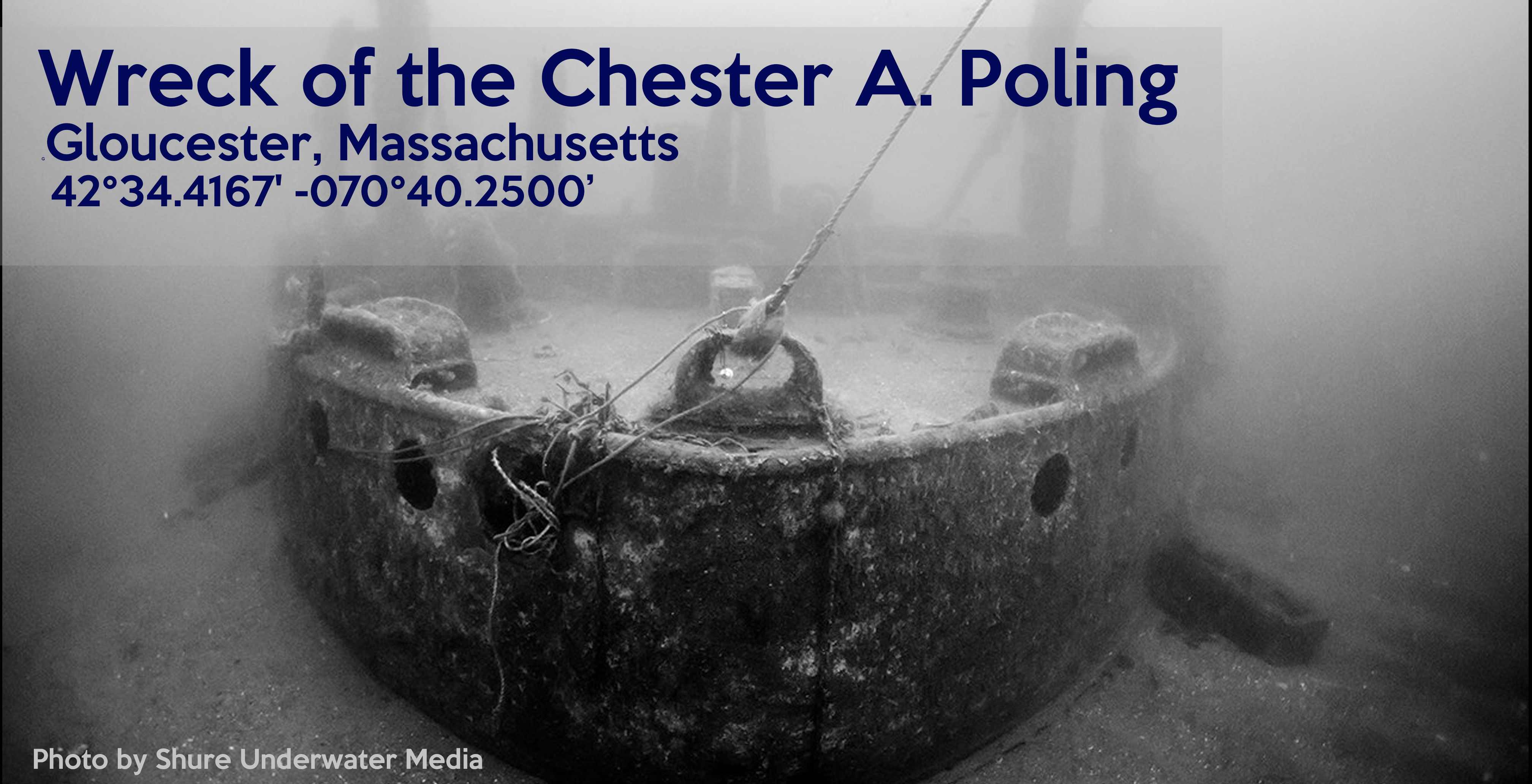 Wreck of the Chester A  Poling - SECONN Skin Divers